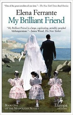 my brilliant friend l'amica geniale elena ferrante