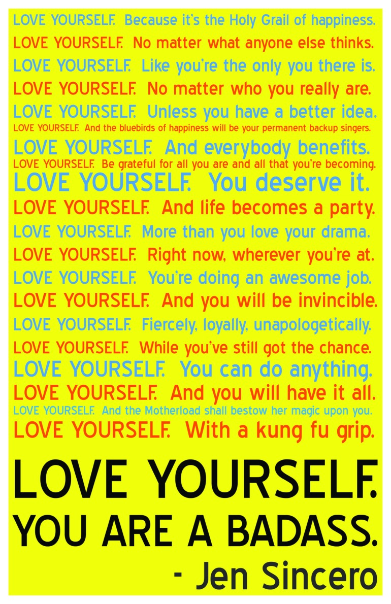 you are a badass love yourself