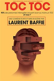 toc toc laurent baffie